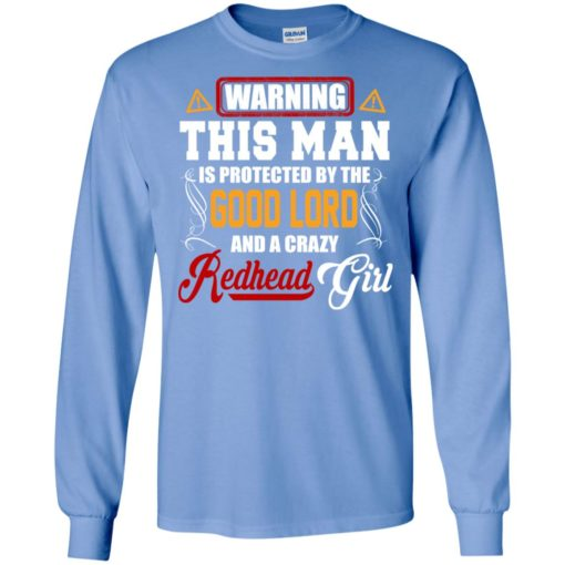 Sorry this man is protected my redhead girl long sleeve