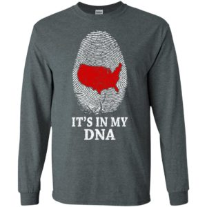 America it's in my dna usa map in fingerprint patriot 4th july long sleeve