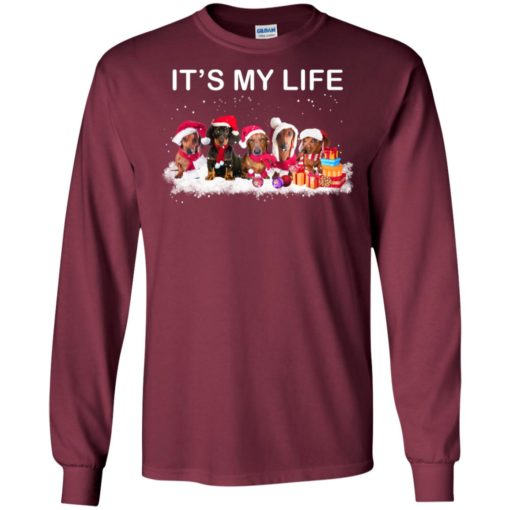 Dachshund it's my life funny love dogs christmas gift long sleeve