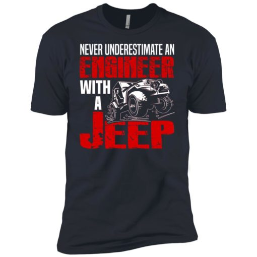 Never underestimate engineer with jeep premium t-shirt