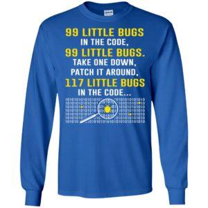 99 little bugs in the code funny programmer coder nerd long sleeve