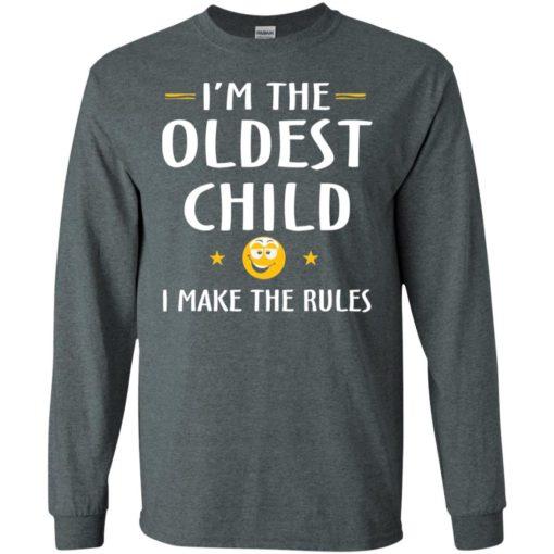 Oddest child i make the rules – funny oddest child long sleeve