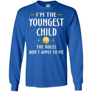 Youngest child shirt – funny gift for youngest child long sleeve