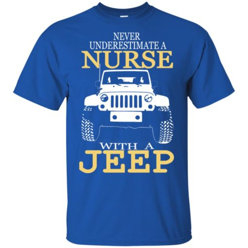 Never underestimate nurse with jeep t-shirt