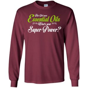 This girl uses essential oils long sleeve
