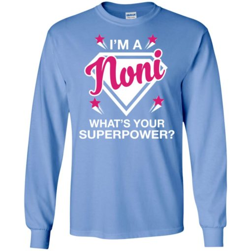 I'm noni what is your super power gift for mother long sleeve
