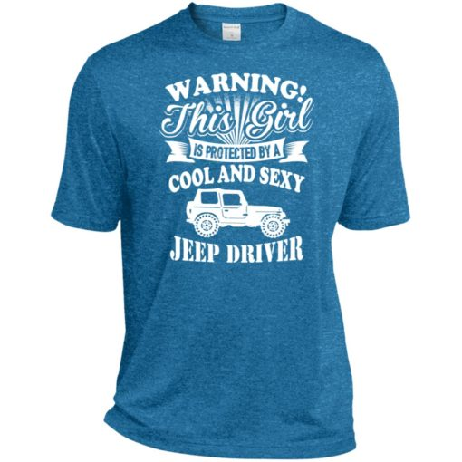 Warning this girl is protected by cool and sexy jeep driver sport t-shirt