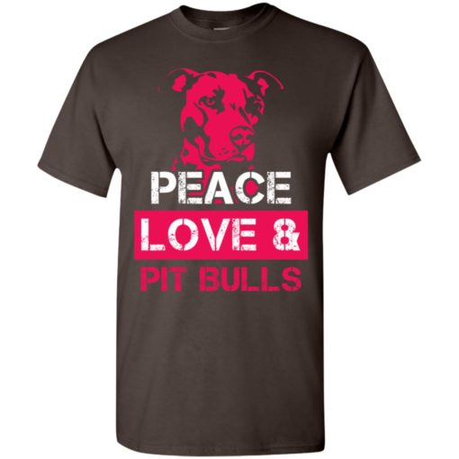 Dog lovers gift peace love and pit bulls t-shirt