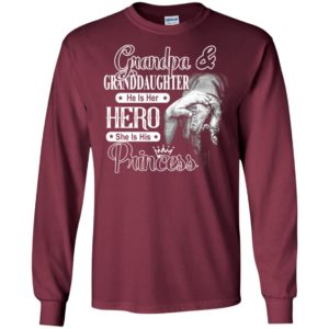 Grandpa and granddaughter he is her hero she is his princess long sleeve