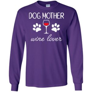 Dogs footprint and wine dog mother wine lover long sleeve