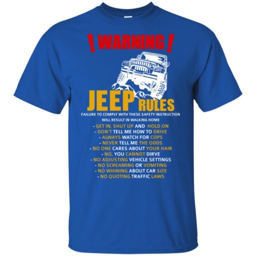 Warning jeep rules don't tell me how to drive t-shirt