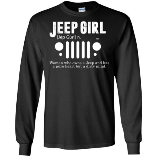 Vintage jeep pure heart but dirty mind jeep girl jeep wife long sleeve