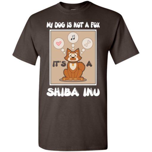 It's a shiba inu not a fox funny shiba inu dog gift t-shirt