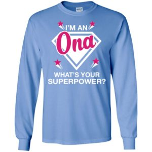 I'm ona what is your super power gift for mother long sleeve