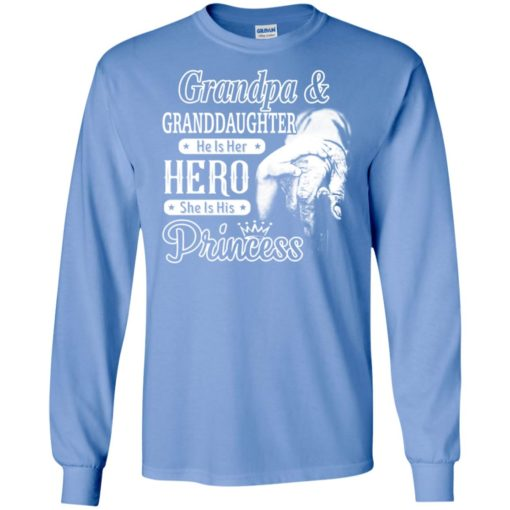 Papa and granddaughter he is hero she is princess long sleeve