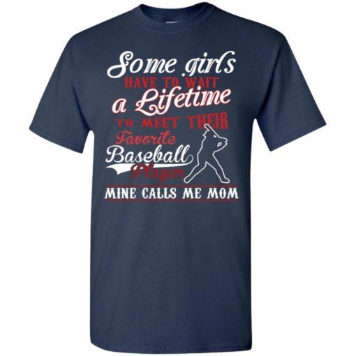 My favorite baseball player calls me mom t-shirt