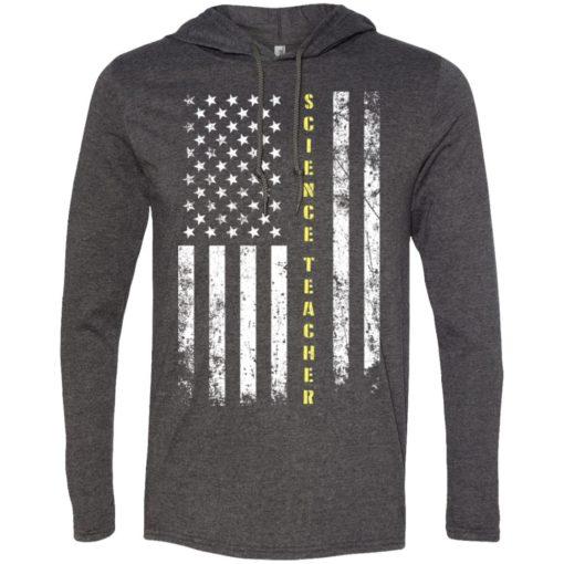 Proud science teacher miracle job title american flag long sleeve hoodie