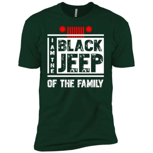 I'm the black jeep of the family premium t-shirt