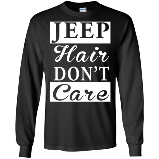 Jeep hair don't care long sleeve