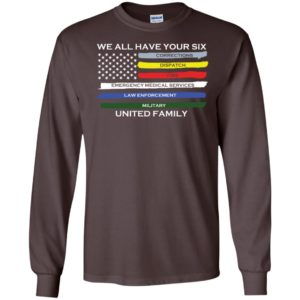 We all have your six united family long sleeve