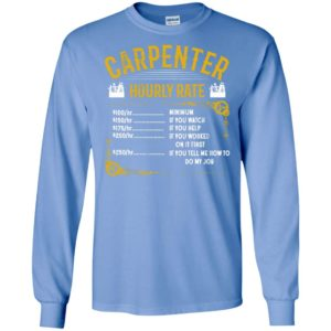 Carpenter hourly rate long sleeve