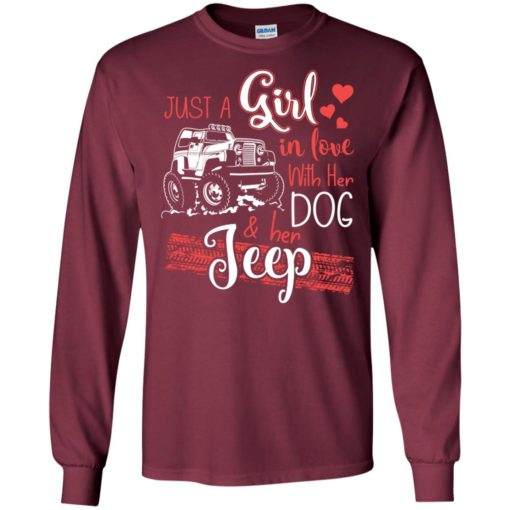 Jeep just a girl in love with jeep and her dog long sleeve