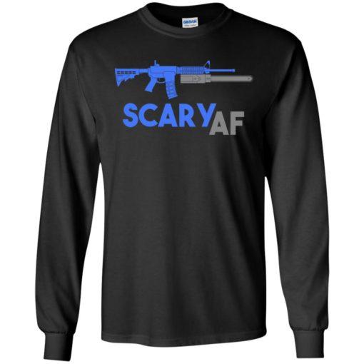 Scary af shirt evil assault rifle ar-15 gun version long sleeve