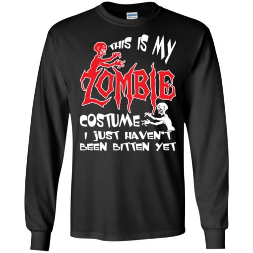 This is my zombie costume funny distressed halloween gift long sleeve