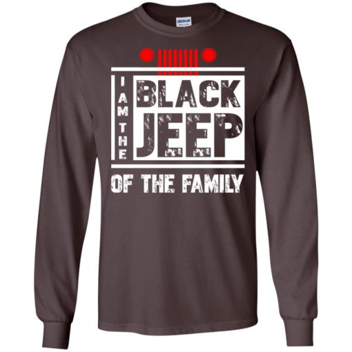 I'm the black jeep of the family long sleeve