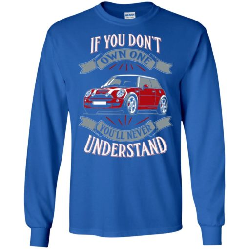 Vintage car if you dont own it you wouldn't understand long sleeve
