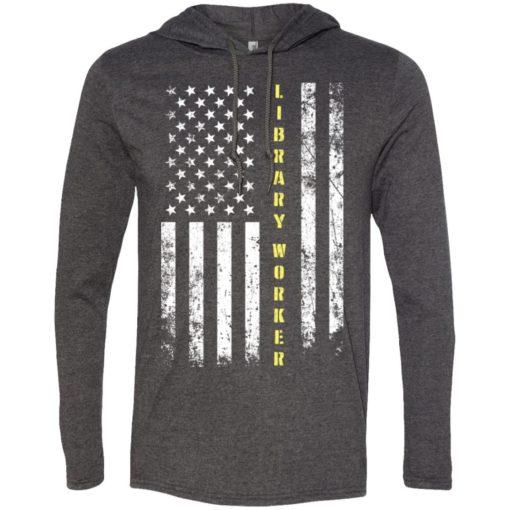Proud library worker miracle job title american flag long sleeve hoodie