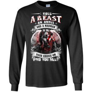 Kratos god of war hold a beast an angel and madman in me your choice on who you meet long sleeve