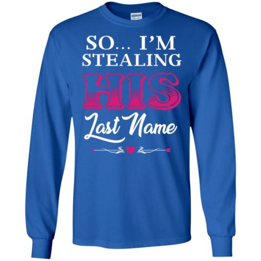 I stole her heart so i'm stealing his last name couple 2 long sleeve