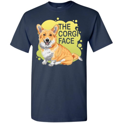 The corgi face gift i love corgi dog cute owner corgi lover t-shirt