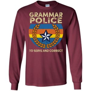 Grammar police to serve and correct 3 long sleeve