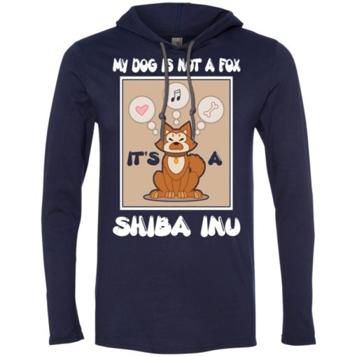 It's a shiba inu not a fox funny shiba inu dog gift long sleeve hoodie