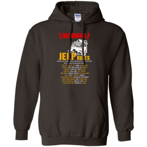 Warning jeep rules don't tell me how to drive hoodie