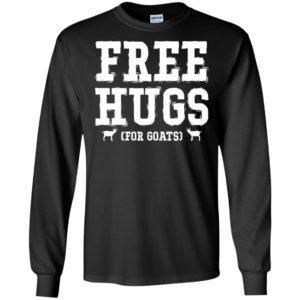 Free hugs for goats long sleeve
