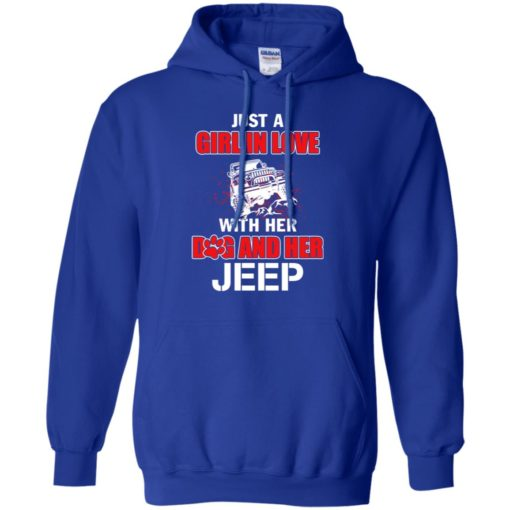 Just a girl in love with her dog and jeep hoodie