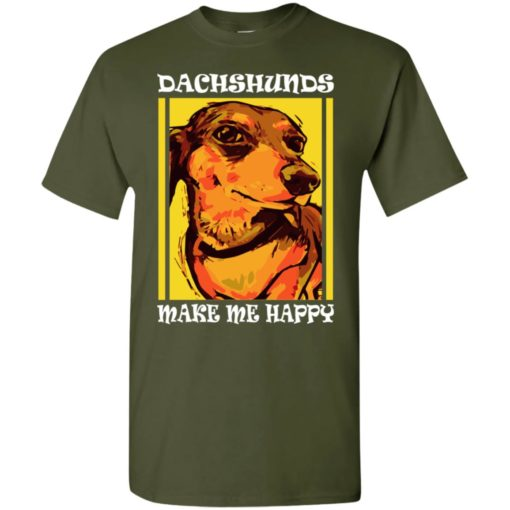 Dog lovers gift dachshunds make me happy t-shirt