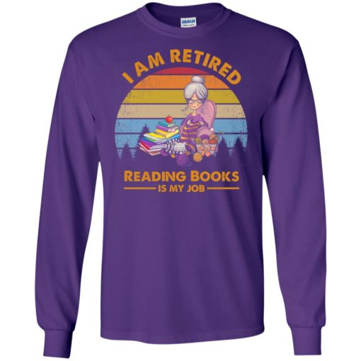 Knitting girl i am retired reading books is my job vintage long sleeve
