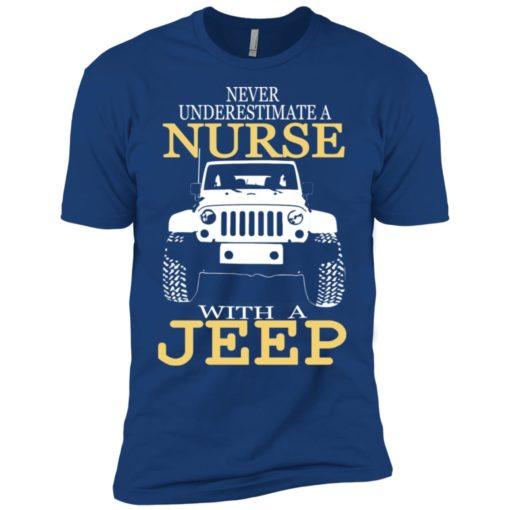 Never underestimate nurse with jeep premium t-shirt