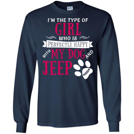 Girl perfectly happy with dog and jeep long sleeve