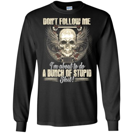 Don't follow me i'm about to do a bunch of stupid skull demon long sleeve