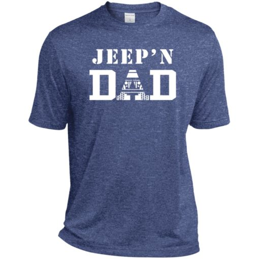 Jeep'n dad jeeping daddy father jeep lovers sport t-shirt