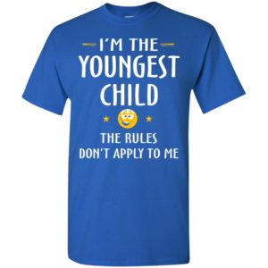 Youngest child shirt – funny gift for youngest child t-shirt