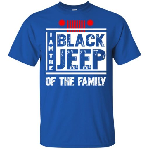 I'm the black jeep of the family t-shirt