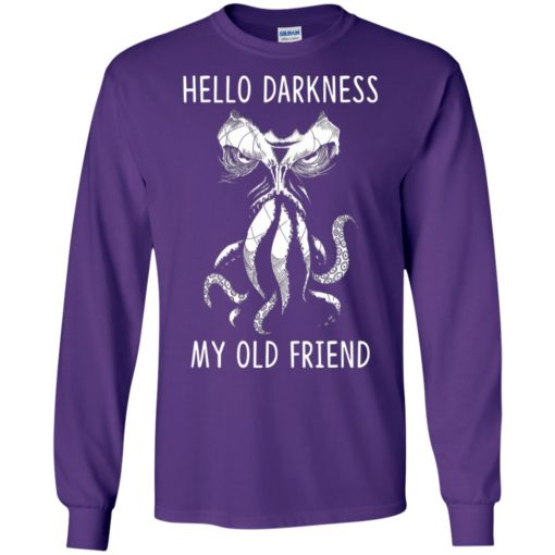 Cthulhu wakes hello darkness my old friend long sleeve
