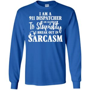 911 dispatcher shirt – i am a dispatcher gift long sleeve