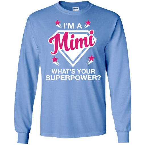 I'm mimi what is your super power gift for mother long sleeve